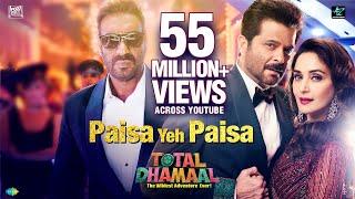Paisa Yeh Paisa | पैसा ये पैसा | Total Dhamaal | Ajay | Anil | Madhuri | Riteish | Arshad |Javed
