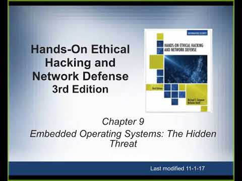 CNIT 123 9: Embedded Operating Systems: The Hidden Threat