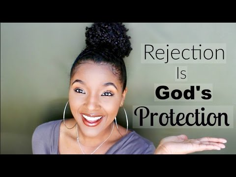 Dealing With Rejection Pt. 1 | Rejection Is God's Protection