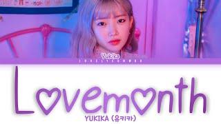 YUKIKA (유키카) – Lovemonth (애월 (愛月)) Lyrics (Color Coded Han/Rom/Eng)