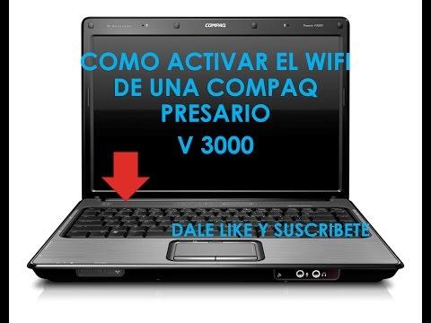 Como Activar WI-FI En Una Compaq Presario V3000