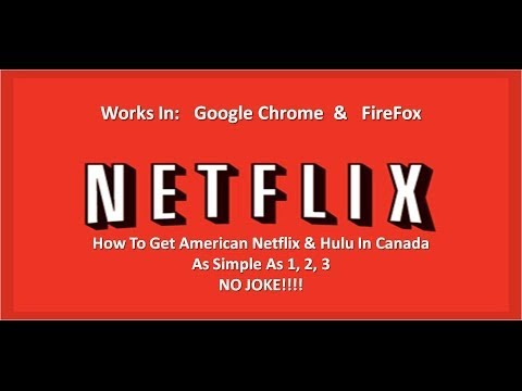The Fastest & Easiest Way To Get American Netflix In Canada - Updated March 2014