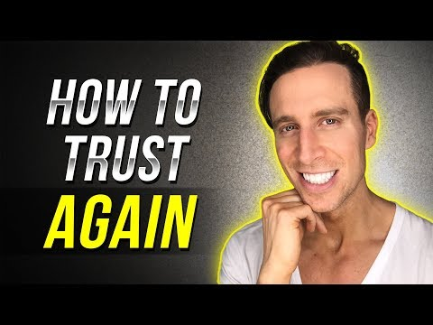 HOW TO TRUST AGAIN