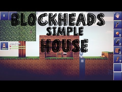 BlockHeads Beginner House Tutorial