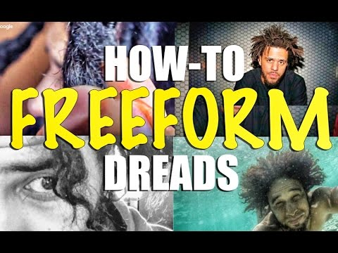 HOW TO FREEFORM DREADS