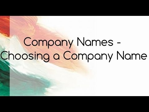 Company Names - Choosing a Company Name