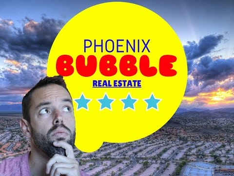 Is There a Real Estate Bubble in Phoenix!?