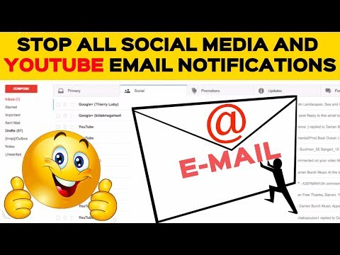 How to Stop all Social Media and YouTube Email Notifications 2017