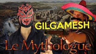 Gilgamesh Le Prince Pas Charmant Aux Mille Conquêtes - Le Mythologue