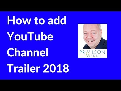 How to add Youtube channel trailer 2018