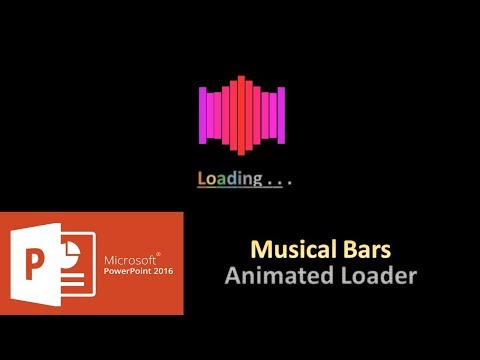 Musical Bars | Animated Loaders and Spinners in PowerPoint 2016 Tutorial