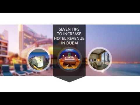 Seven Tips to Increase Hotel Revenue in Dubai