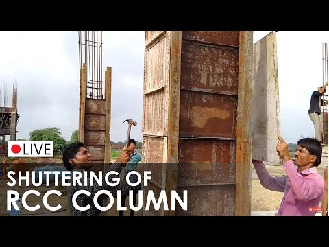 Formwork I Shuttering I Concrete Column I RCC Column Formwork I On Site Construction Activity