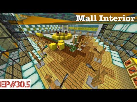 Building A City   #30.5   Mall Interior