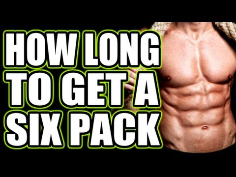 How Long to Get Six Pack Abs?