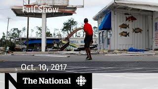 The National for October 10, 2018 — Hurricane Michael, Forgotten Rohingya, Jean Chretien