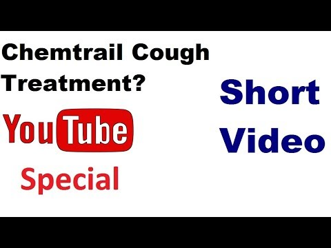 Chemtrail Cough Treatment Works in 48 Hours