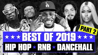 🔥 Hot Right Now - Best of 2019 (Part 2) | R&B Hip Hop Rap Dancehall Songs | New Year 2020 Mix