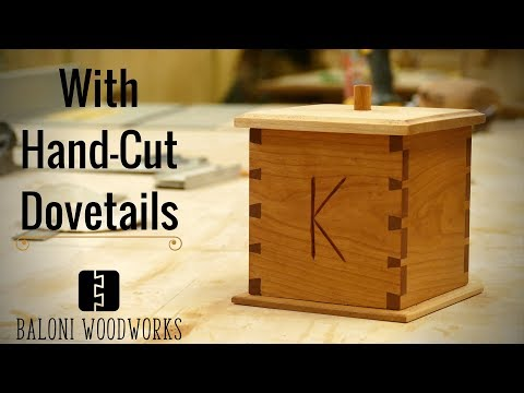 Making a COFFEE-BOX with Hand-Cut Dovetails!