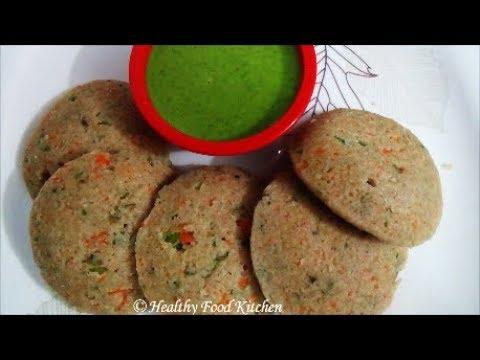 Oats Idli Recipe(Oats & Broken Wheat Idli)-Healthy Breakfast Recipes By Healthy Food Kitchen