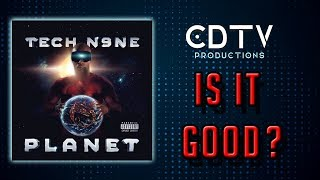 "Tech N9ne ""Planet"" Album Review - IS IT GOOD?"