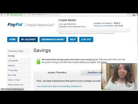 Instantly Tranfer Money From Savings to Debit - PayPal Pre Paid Master Card