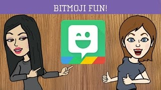 Bitmoji Fun