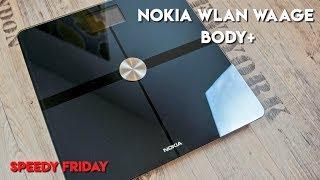 Installation der Nokia Body+ WLAN-Waage   Erster Eindruck (Unboxing)   Speedy Friday #8