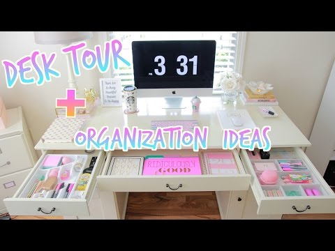 Desk Tour - How To Organize Your Desk