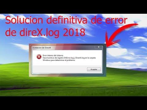 SOLUCIONAR ERROR DE DXError.log | SOLUCIÓN DEFINITIVA 2018 FUNCIONA