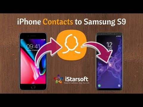 How to Transfer / Switch Contacts from iPhone to Samsung Galaxy S9