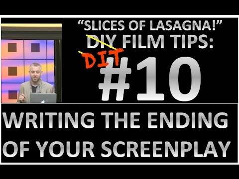 DIY Film Tips #10 -  Writing the Ending of Your Screenplay! - Slices of Lasagna