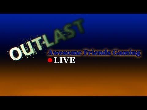 Spooky stuff? - Outlast LIVE