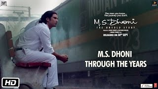 M.S.Dhoni - The Untold Story | Dhoni Through The Years
