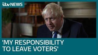 Boris Johnson tells ITV News: I