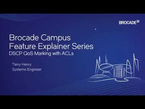 Brocade Campus - DSCP QoS Marking with ACLs