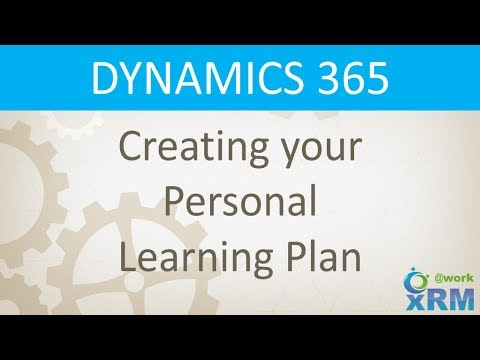 DYNAMICS 365: Creating your Personal Learning Plan