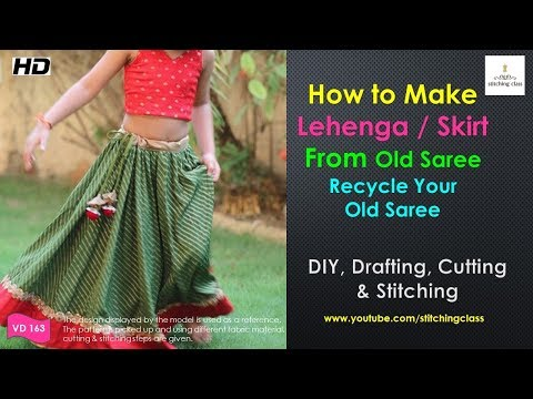 How to Make Lehenga from Old Saree DIY, Lehenga Cutting and Stitching, skirt from old saree