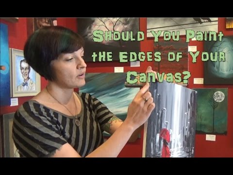 Should You Paint the Edges of Your Canvas? And How to do It Step-by-Step for Beginners