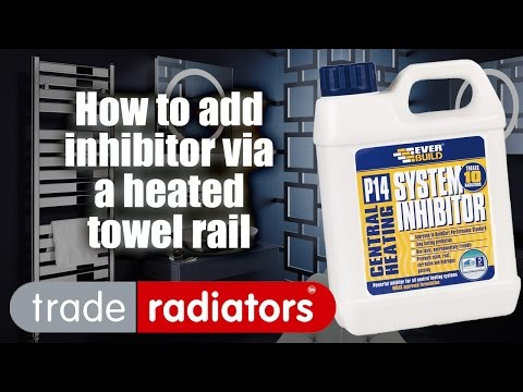 How To Add Inhibitor To Your Heating System Via A Heated Towel Rail