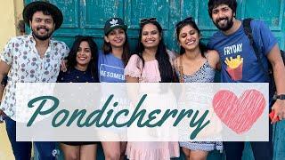 Pondicherry Vlog! - Bachelor Trip w/Friends || Leo & Fam