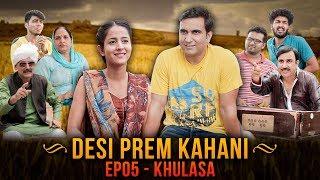 Desi Prem Kahani - Episode 05 - Khulasa   Lalit Shokeen Films