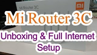 Mi Router 3C Unboxing & Full Setup Step by Step Installation