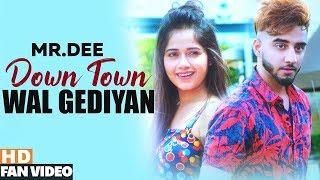 Downtown Wal Gediyan (Fan Video) | Mr.Dee ft. Jannat Zubair | Western Penduz | Latest Songs 2019