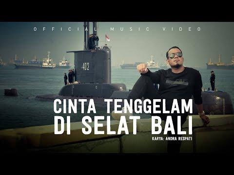 Download Lagu Andra Respati Cinta Tenggelam di Selat Bali Mp3