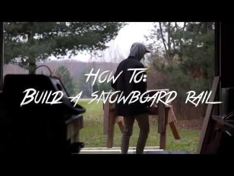 HOW TO: Build a snowboard/ski rail
