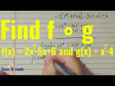 *how to find composite function? (find f · g, when f(x) = 2x^2 - 5x + 6, and g(x) = x^2 - 4)