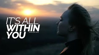 """""""It's All Within You"""" - 30 Minutes Inspirational Speeches Compilation"""