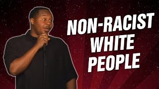 Non-Racist White People (Stand Up Comedy)
