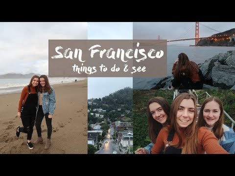 SAN FRANCISCO TRAVEL DIARY | What to do in San Francisco
